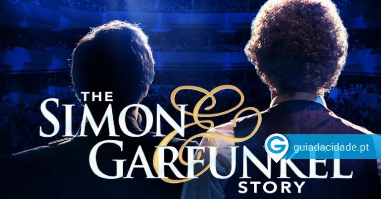 The Simon & Garfunkle Story   Casino Estoril - Guia da Cidade