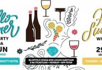 Lisbon Marriott Hotel recebe a Hello Summer Wine Party, a festa vínica que celebra o verão!