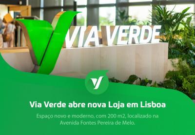 Via Verde abriu nova loja em Lisboa