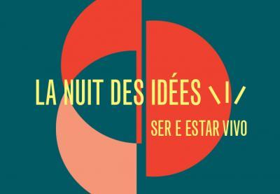 A Noite das Ideias | Ser e Estar Vivo