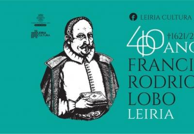 Leiria celebra 400 anos da morte do poeta Francisco Rodrigues Lobo