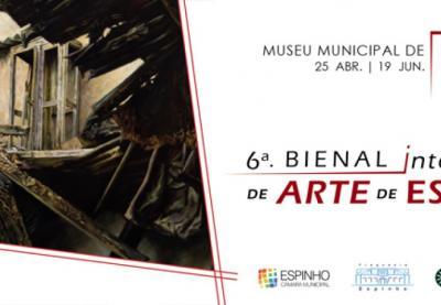 6ª. edição da Bienal Internacional de Arte de Espinho